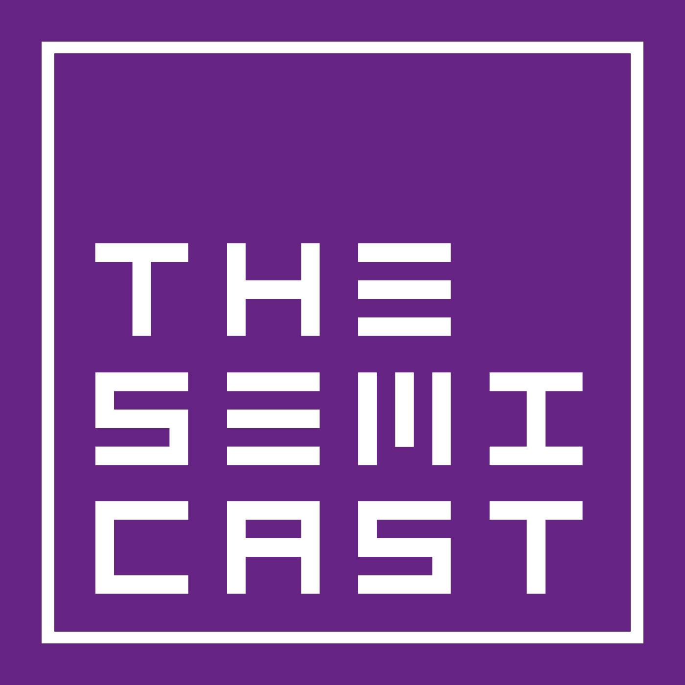 The Semi-Cast